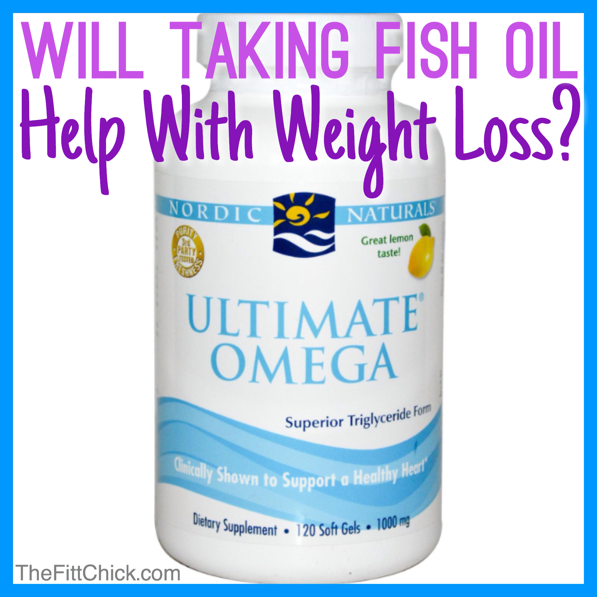 will taking fish oil help you lose weight thefittchick