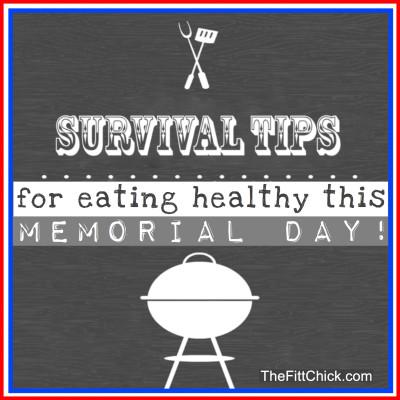 Memorial Day Survival Guide!