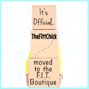 Moving to F.I.T. Boutique