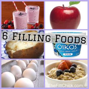 6 Filling Foods!