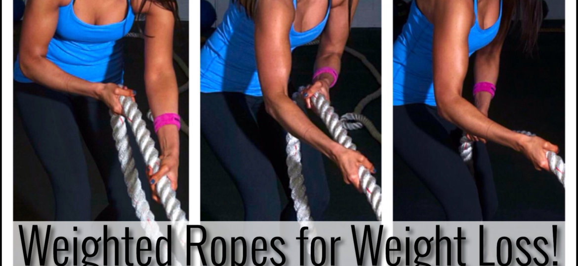 Weighted Ropes for Weight Loss!